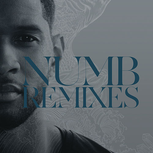 Numb Remixes by Usher