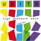 High Pressure Days de The Units