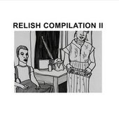 Relish Compilation II by Various Artists