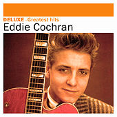 Deluxe: Greatest Hits by Eddie Cochran