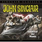Folge 13: John Sinclair Classics - Amoklauf der Mumie von John Sinclair