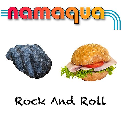 Rock and Roll by Namaqua