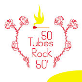 50 Tubes Rock 50' by Various Artists