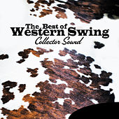 The Best of Western Swing (Collector Sound) de Various Artists