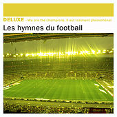 Deluxe: Les hymnes du football by Various Artists