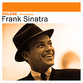 Deluxe: The Classics by Frank Sinatra