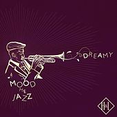 H&L: Mood Me Jazz, Dreamy by Various Artists