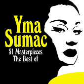The Best of - 51 Masterpieces von Yma Sumac
