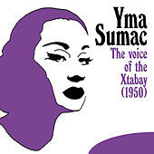 Voice of the Xtabay (1950) von Yma Sumac