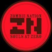 Souls At Zero - Single de Zombie Nation