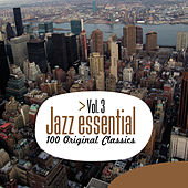 Jazz Essential - 100 Original Classics, Vol.3 by Various Artists