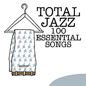 Total Jazz - 100 Essential Songs by Various Artists