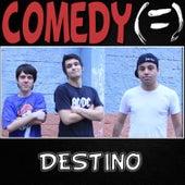 Destino - Single by Comedy