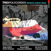 Trio Polycordes, Vol. 2: Mandoline, Guitare, Harpe de Various Artists