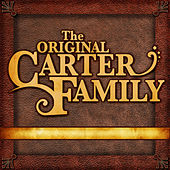 The Original Carter Family by The Carter Family
