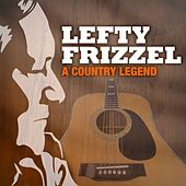 A Country Legend by Lefty Frizzell