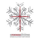 A Spontaneous Christmas by Tammy Sorenson