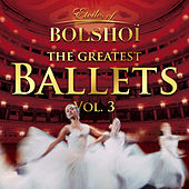 The Greatest Ballets, Vol. 3 by Various Artists