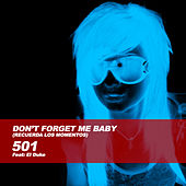 Don't Forget Me Baby by 501