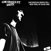 Live Bootleg Series Vol. 1: 02/05/1982 New York, NY @ CBGB by Government Issue