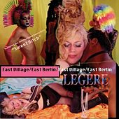 East Village/East Berlin by Phoebe Legere