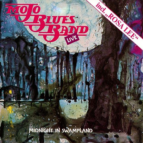 Midnight in Swampland (Live) by Mojo Blues Band