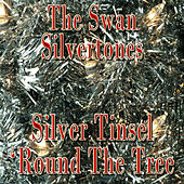 Silver Tinsel 'Round The Tree de The Swan Silvertones