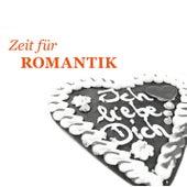 Zeit für Romantik von Various Artists