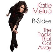 B-Sides: The Tracks That Got Away by Katie Melua