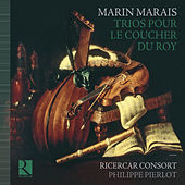 Marais: Trios pour le coucher du Roy de Various Artists