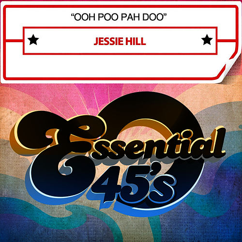 Ooh Poo Pah Doo by Jessie Hill
