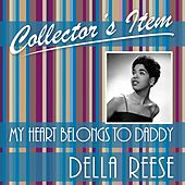 Collector´s Item (My Heart Belongs to Daddy) von Della Reese
