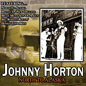North To Alaska by Johnny Horton