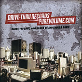 Drive-Thru Records and Pure Volume.com... by Various Artists