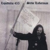 LIQUIDATIA-455 von Steve Lieberman