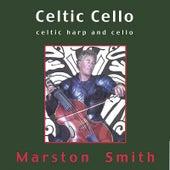 Celtic Cello by Marston Smith