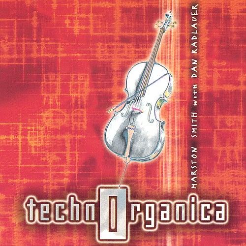 Technorganica by Marston Smith