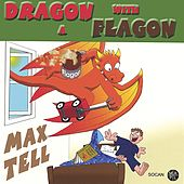 Dragon with a Flagon by Max Tell