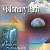 Visionary Path by Jason Miles