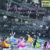 Strauss: Der Rosenkavalier Suite, Festival Prelude For Organ And Orchestra, Burleske & Salome's Dance von Jesus Lopez-Cobos