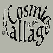 Cosmickallage by KGINK