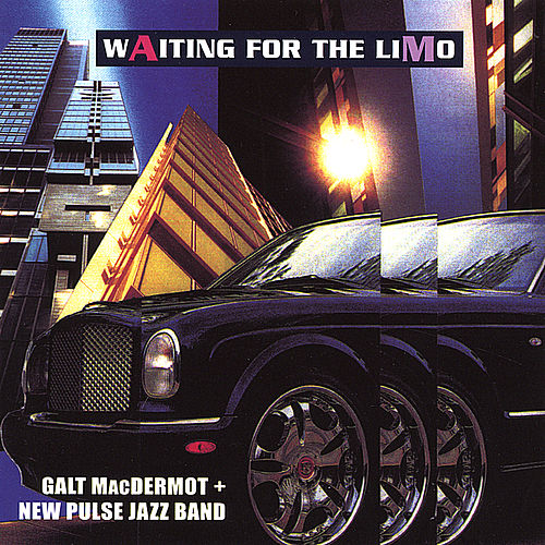 Waiting For The Limo by Galt MacDermot