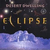 Desert Dwelling by Eclipse
