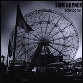Science Fair by Emm Gryner