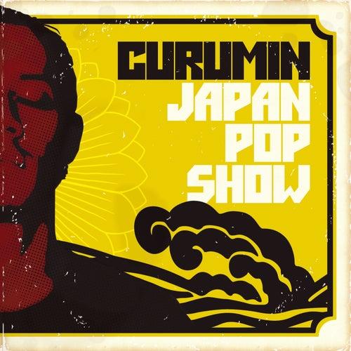 Japan Pop Show by Curumin