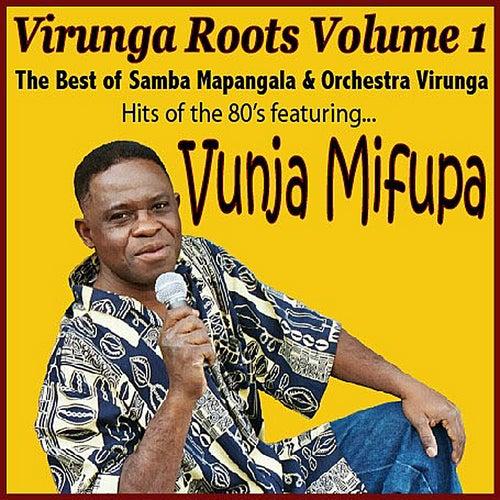Virunga Roots Volume 1 by Samba Mapangala