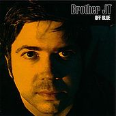 Off Blue by Brother JT