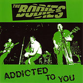 Addicted To You de The Bodies