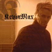 Between The Fence & The Universe by Kevin Max