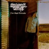 I've Had Friends feat. Jan Burton von Morgan Page